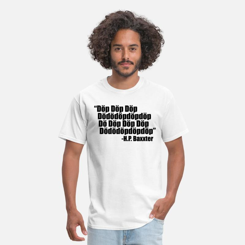Nineties T-Shirts - Scooter H.P. Baxxter quote - Men's T-Shirt white