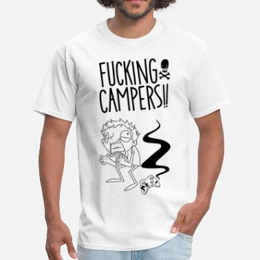 Fucking Call Fucking Campers - Men's T-Shirt