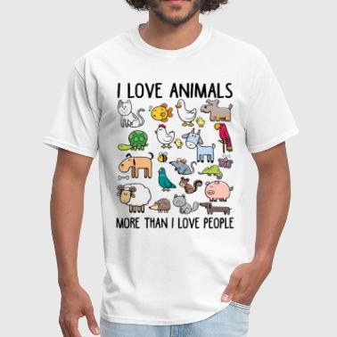 I love animals more than I love people - Men's T-Shirt