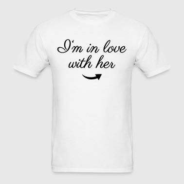 In love with her - Men's T-Shirt