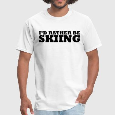 id rather be skiing - Men's T-Shirt
