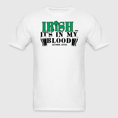 Irish In My Blood - Men's T-Shirt