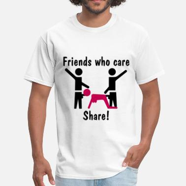 Caring Friends Friends Who Care Share! - Men's T-Shirt