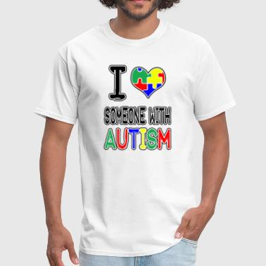 Someone With Autism I Love Someone With Autism - Men's T-Shirt
