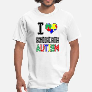 I Love Someone With Autism I Love Someone With Autism - Men's T-Shirt