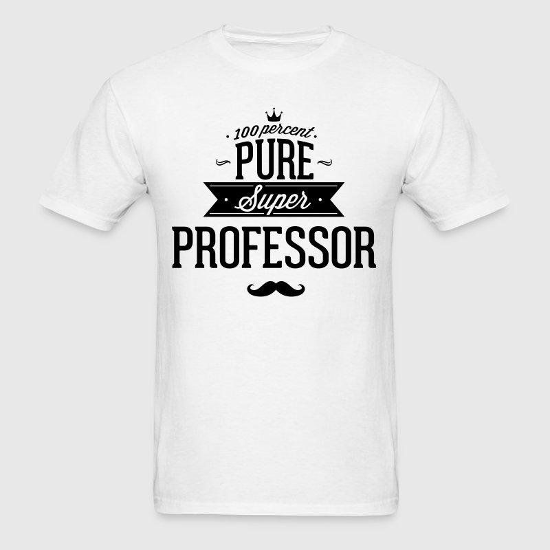 100 percent pure super professor - Men's T-Shirt
