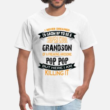 Awesome Pops Super Cool Grandson Of A Freaking Awesome Pop Pop - Men's T-Shirt