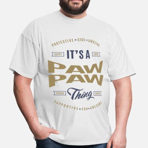 9059c1851 ... Pawpaw Tees Perfect Giftsg - Men's T-Shirt white. Do you want to edit  the design?