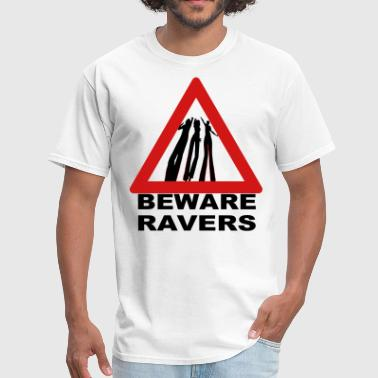 Beware of the Raver Dancers warning triangle - Men's T-Shirt