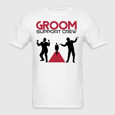 Groom Support Crew - Men's T-Shirt