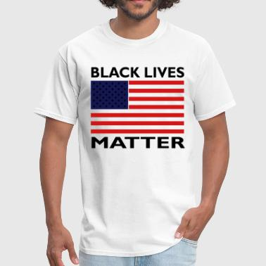 Matter Black Lives Matter - Men's T-Shirt