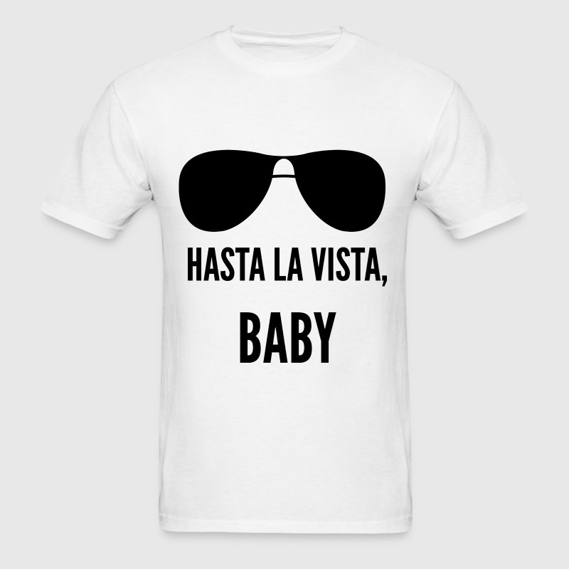 Hasta la vista, baby - Terminator quote - Men's T-Shirt