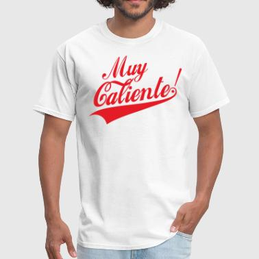 Muy Calientee (final) - Men's T-Shirt
