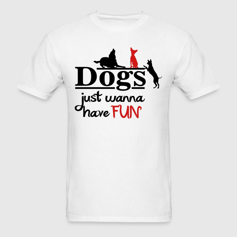 Dogs just wanna have fun - Men's T-Shirt