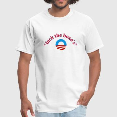 tee fuck the bozos Obama 2012 - Men's T-Shirt
