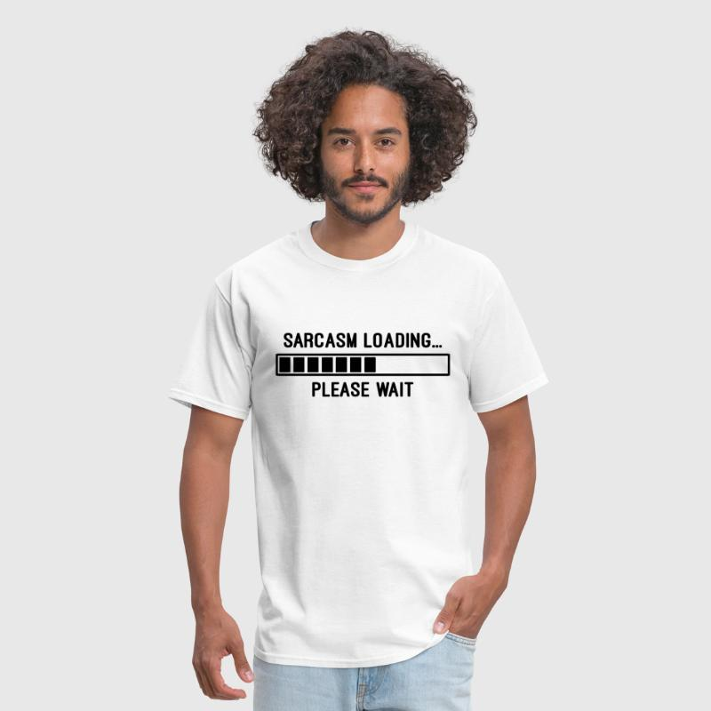 Sarcasm Loading - Men's T-Shirt