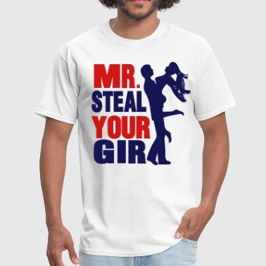 mr. steal your girl - Men's T-Shirt
