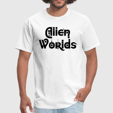 Alien Worlds Text - Men's T-Shirt