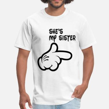 Sister shes_my_sister - Men's T-Shirt
