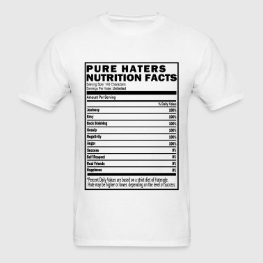 Haters Nutrition Facts T-Shirt & Apparel - Men's T-Shirt