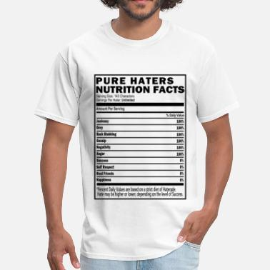 Pure Haters Haters Nutrition Facts T-Shirt & Apparel - Men's T-Shirt
