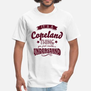 Copeland its a copeland name surname thing - Men's T-Shirt