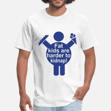 Stencil Jokes Fat Kids are harder to kidnap! Vector Design - Men's T-Shirt