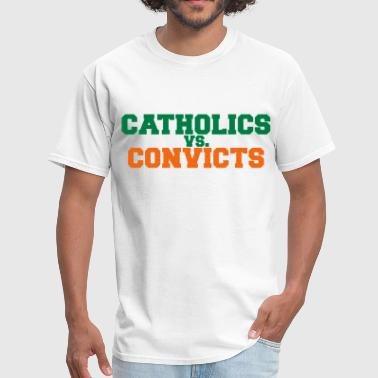 catholics vs convicts - Men's T-Shirt
