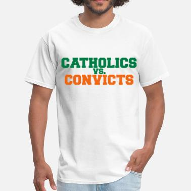 Catholics-vs-convicts catholics vs convicts - Men's T-Shirt