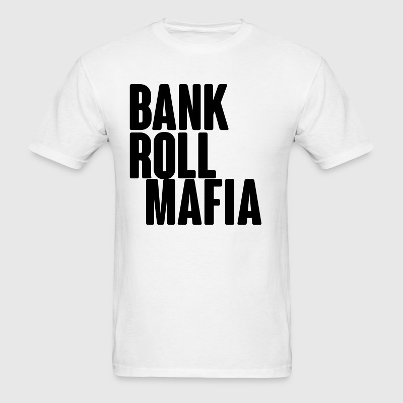 Bank Roll Mafia (BLK BOLD) - Men's T-Shirt