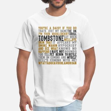 Movie Quote Tombstone Movie Quotes - Men's T-Shirt