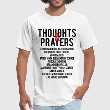 Epidemic Thoughts and Prayers - Men's T-Shirt