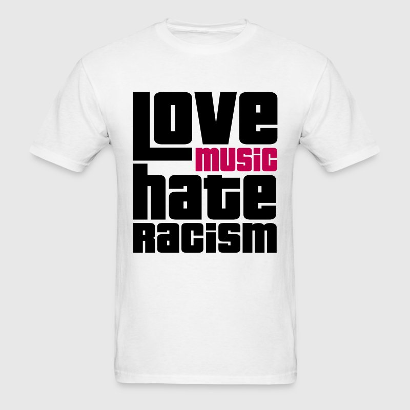 Love Music Hate Racism - Men's T-Shirt