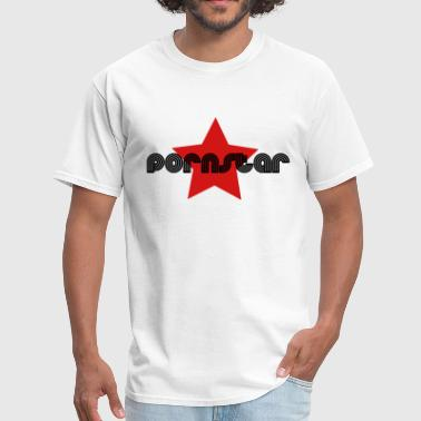 Porn Star Pornstar - Men's T-Shirt
