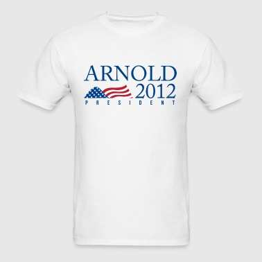 Arnold for President 2012 - The Patriot - Men's T-Shirt