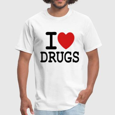 I Love Drugs i love drugs - Men's T-Shirt