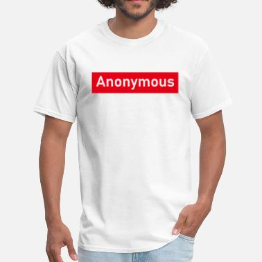 Narcotics Anonymous Anonymous? - Men's T-Shirt