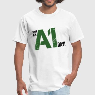 Have an A1 Day Carwash T-Shirt - Men's T-Shirt