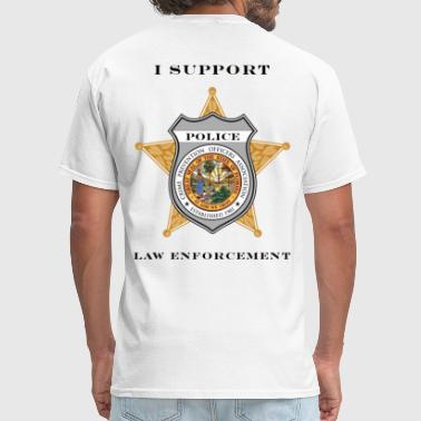 Support Law Enforcement I Support Law Enforcement - Men's T-Shirt