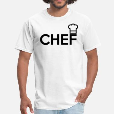 Chef Quote CHEF - Men's T-Shirt