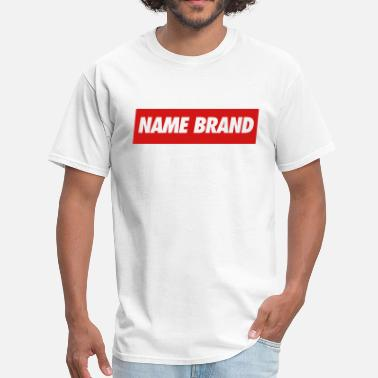 Brand Name Name Brand - Men's T-Shirt