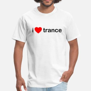 Djs Trance I Love Trance DJ - Men's T-Shirt