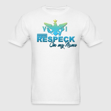Respeck_Name - Men's T-Shirt