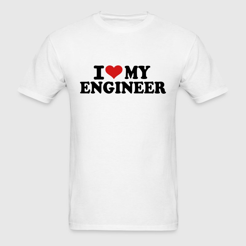 I love my Engineer - Men's T-Shirt