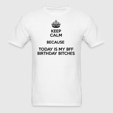 BFF birthday gift - Men's T-Shirt