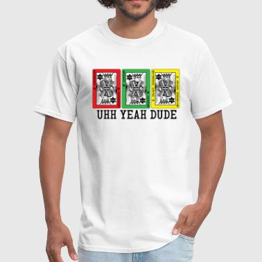 Uhh Yeah Dude UYD Cards - Men's T-Shirt