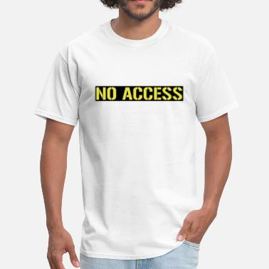 Access No access - Men's T-Shirt