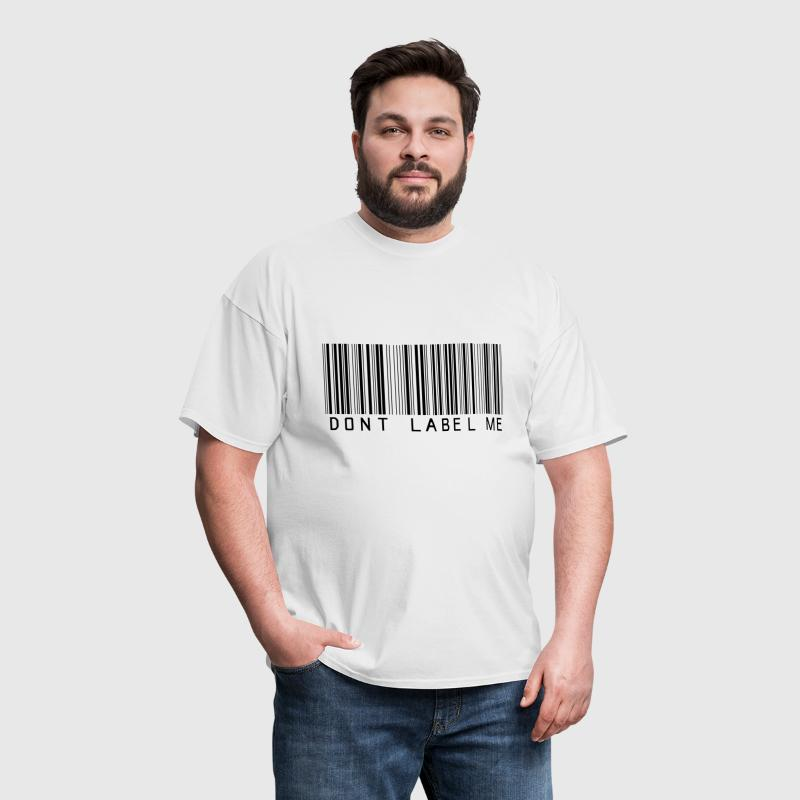 Your T-Shirt Your Voice Don't Label Me - Men's T-Shirt
