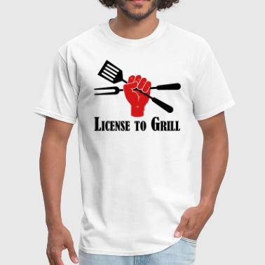 License To Grill License to Grill - Men's T-Shirt