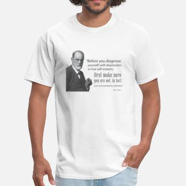 Depression Freud: Before diagnosing depression, make sure you're not just surrounded by a-holes. - Men's T-Shirt